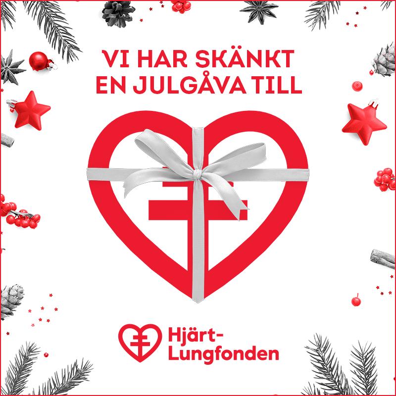 Vi har skänkt en julgåva till Hjärt-Lungfonden